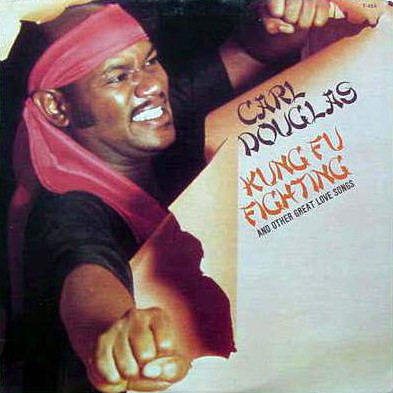 "The cover of ""Kung Fu Fighting"" by Carl Douglas"