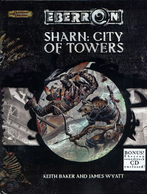 The cover of Sharn: City of Towers, which included the Shards of Eberron soundtrack by David P. Davidson